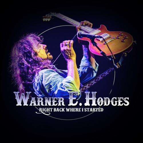 Warner E. Hodges - Right Back Where I Started (2017)