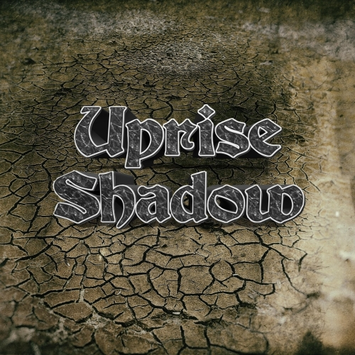 Uprise Shadow - Uprise Shadow (2017)