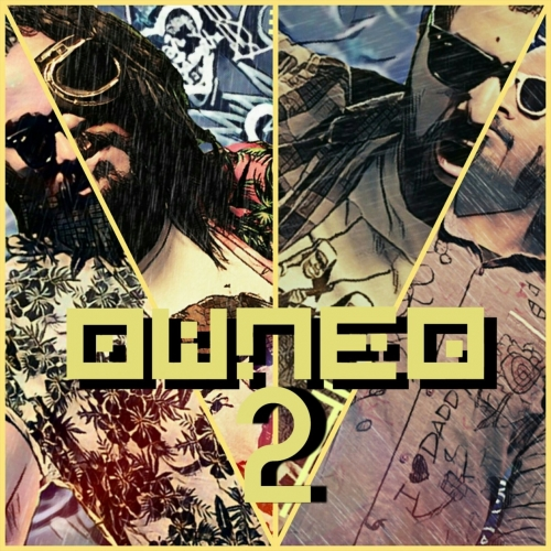 Owned - Owned 2 (2017)