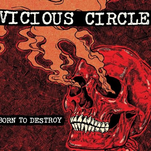 Vicious Circle - Born to Destroy (2017)