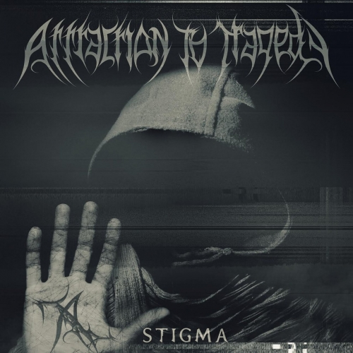 Attraction to Tragedy - Stigma (EP) (2017)