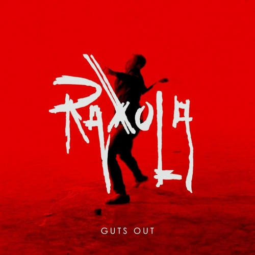 Raxola - Guts Out (2017)