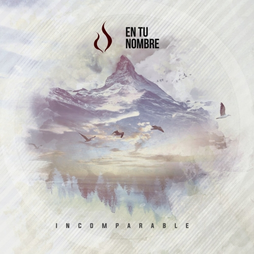En Tu Nombre - Incomparable (2017)