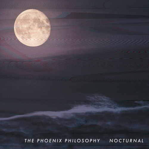 The Phoenix Philosophy - Nocturnal (2017)