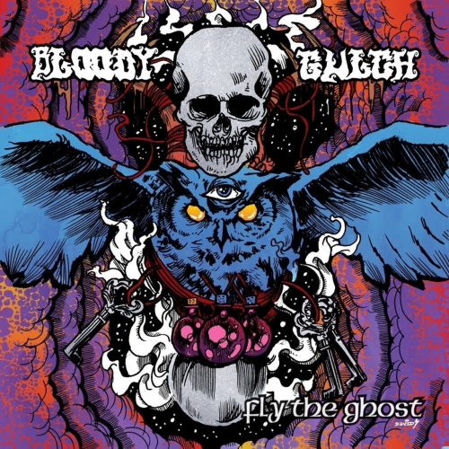 Bloody Gulch - Fly the Ghost (2017)