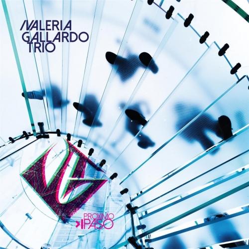Valeria Gallardo Trio - Próximo Paso (2017)