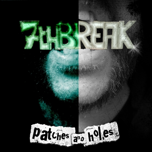 7th Break - Patches and Holes (2017)