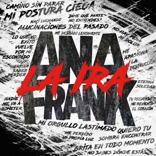 Ana Frank - La Ira (2017)
