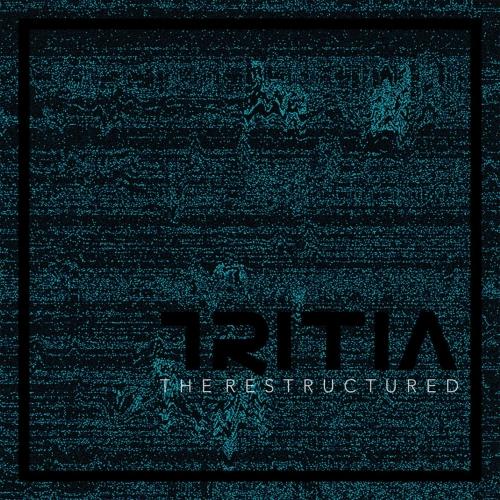 Tritia - The Restructured (2017)
