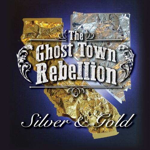 The Ghost Town Rebellion - Silver & Gold (2017)