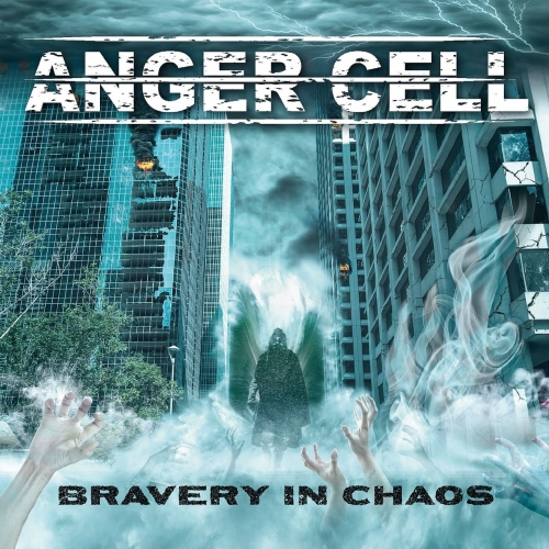 Anger Cell - Bravery In Chaos (EP) (2017)