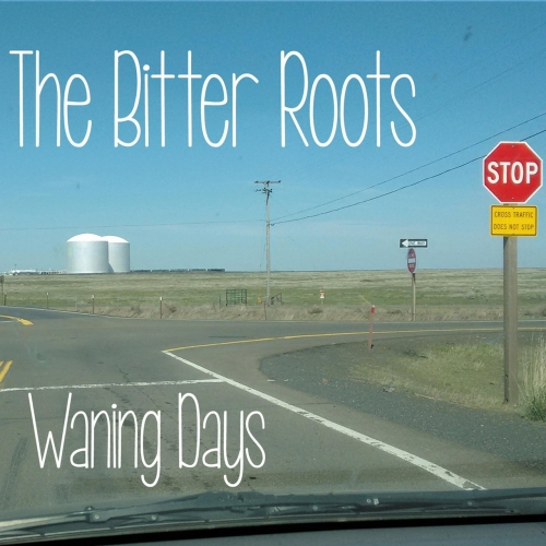 The Bitter Roots - Waning Days (2017)