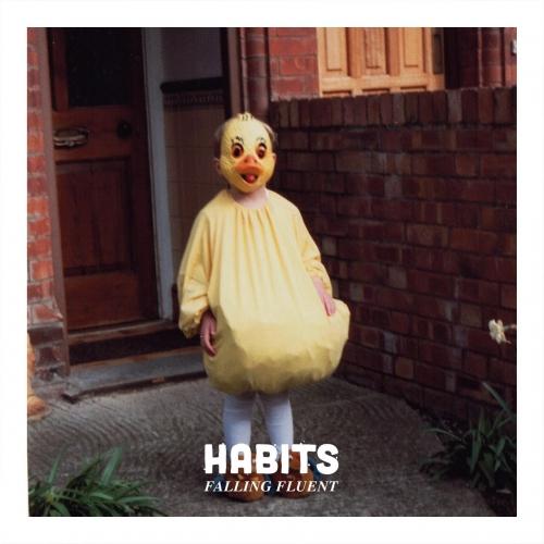 Habits - Falling Fluent (EP) (2017)