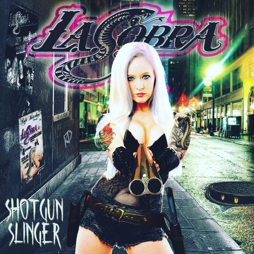 L.A. Cobra - Shotgun Slinger (2017)