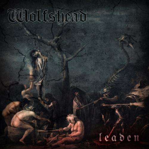 Wolfshead - Leaden (2017)