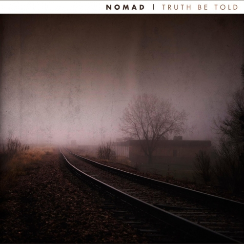 Nomad - Truth Be Told (EP) (2017)