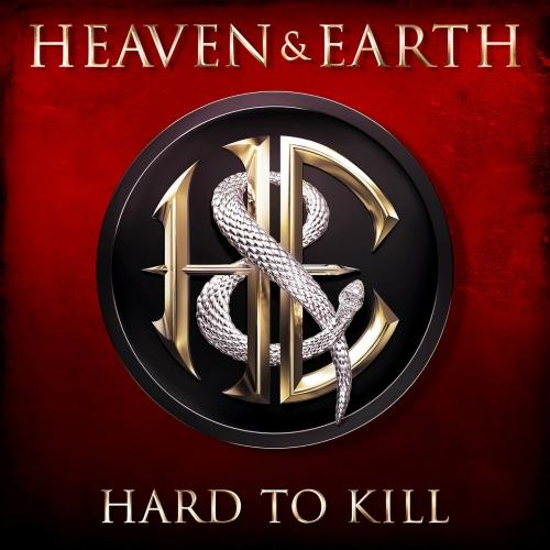 Heaven & Earth - Hard To Kill (2017)