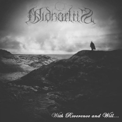 Midnartiis - With Reverence and Will... (2017)