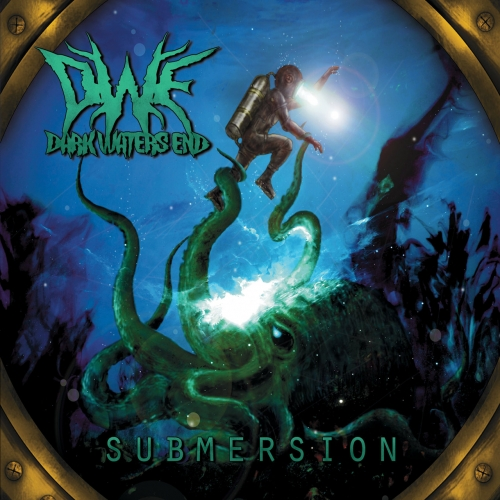 Dark Waters End - Submersion (2017)
