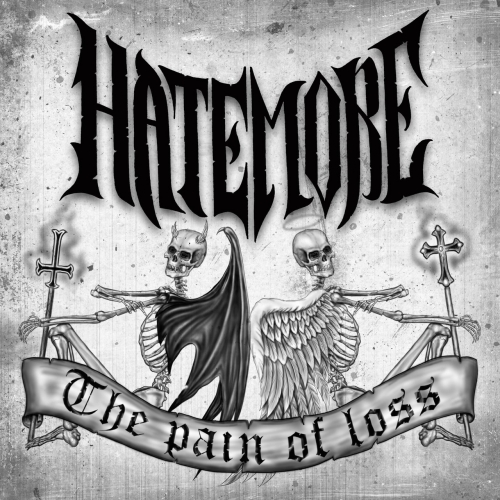 HateMore - The Pain of Loss (2017)