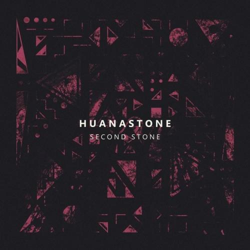 Huanastone - Second Stone (2017)