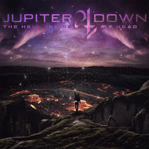 Jupiter Down - The Hell Inside My Head (2017)