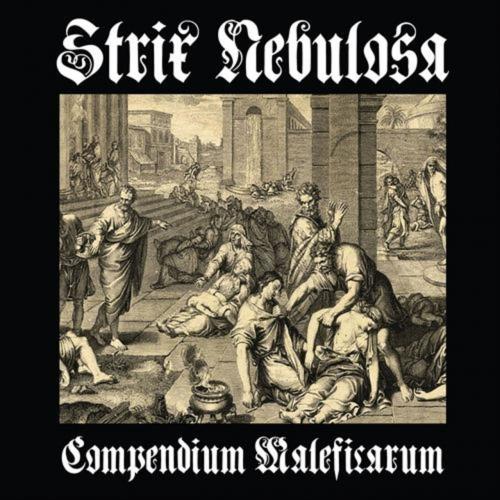 Strix Nebulosa - Compendium Maleficarum (2017)