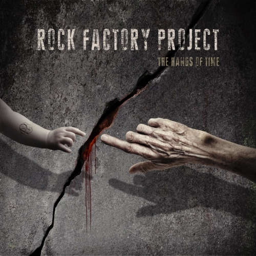 Rock Factory Project - The Hands of Time (2017)
