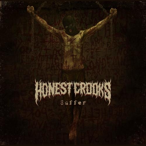Honest Crooks - Suffer (EP) (2017)