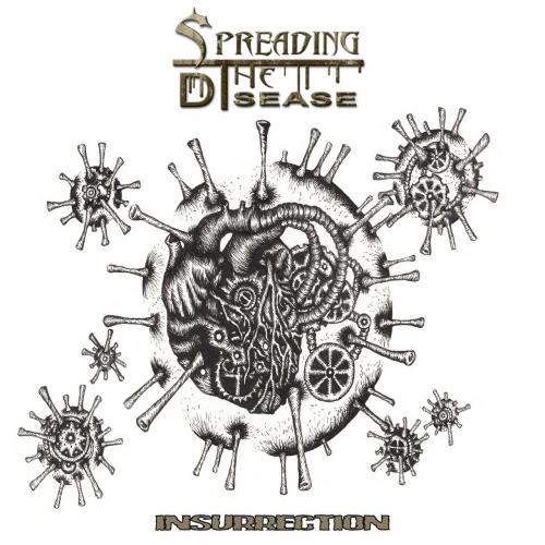 Spreading the Disease - Insurrection (2017)