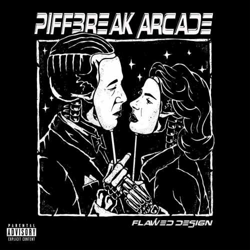 Piffbreak Arcade - Flawed Design (2017)