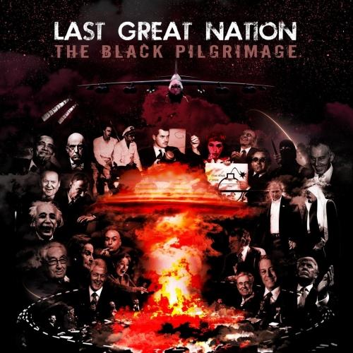 Last Great Nation - The Black Pilgrimage (2017)