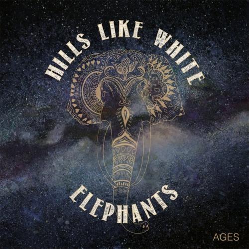 Hills Like White Elephants - Ages (2017)