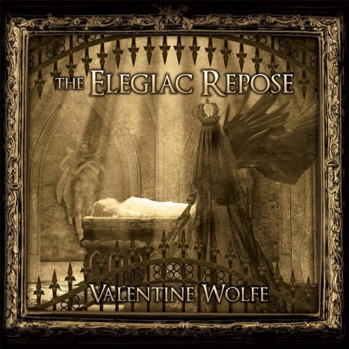 Valentine Wolfe - The Elegiac Repose (2017)