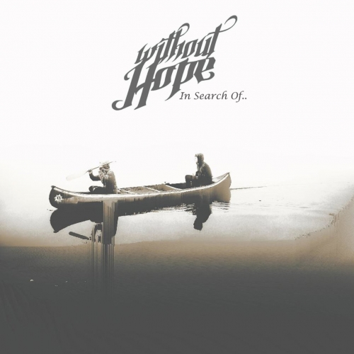 Without Hope - In Search Of.. (2017)