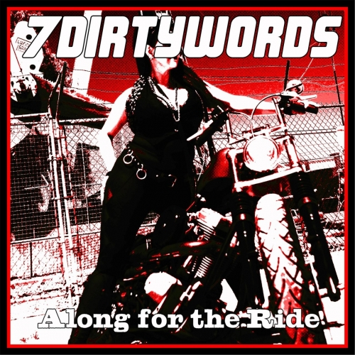 Seven Dirty Words - Along for the Ride (2017)