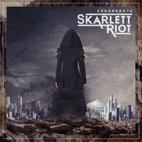 Skarlett Riot - Regenerate (2017)