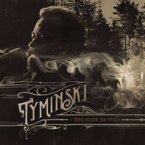 Tyminski - Southern Gothic (2017)