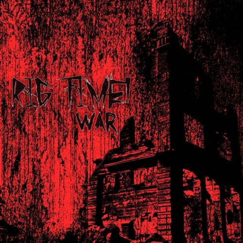 Rig Time! - War (2017)