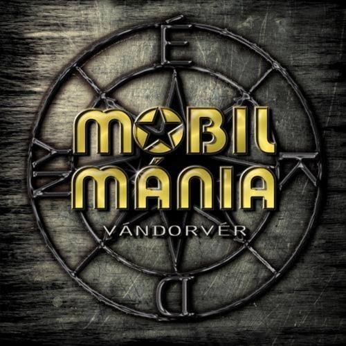 Mobilmánia - Vándorvér (2017)