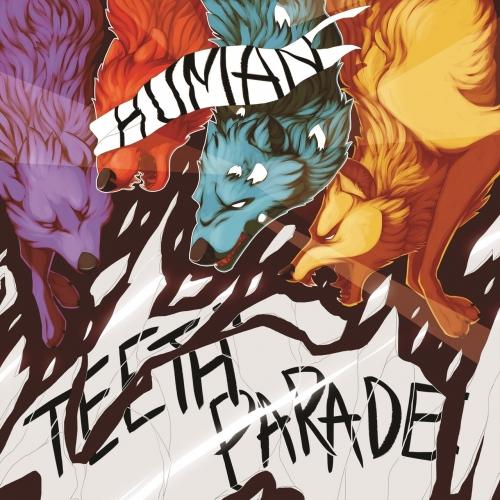 Human Teeth Parade - Human Teeth Parade (2017)