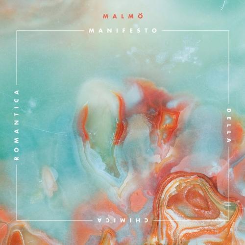 Malmö - Manifesto della chimica romantica (2017)