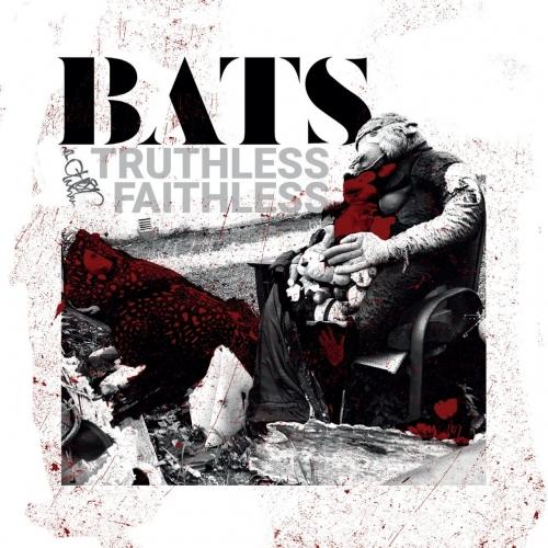 Bats - Truthless Faithless (2017)