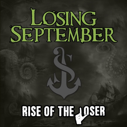 Losing September - Rise of the Loser (2017)