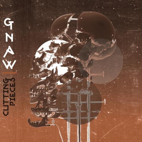 Gnaw - Cutting Pieces (2017)