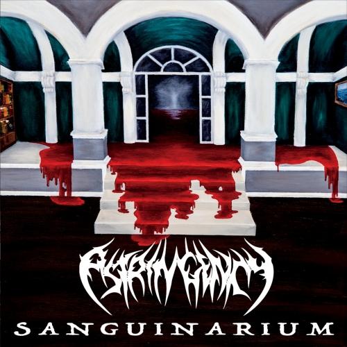 Astringency - Sanguinarium (2017)