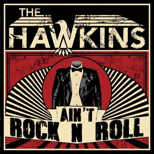 The Hawkins - Ain't Rock n Roll (2017)