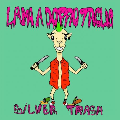 Silver Trash - Lama A Doppio Taglio (2017)