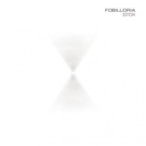 Fobilloria - Istok (2017)