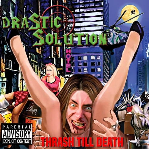 Drastic Solution - Thrash Till Death (2017)